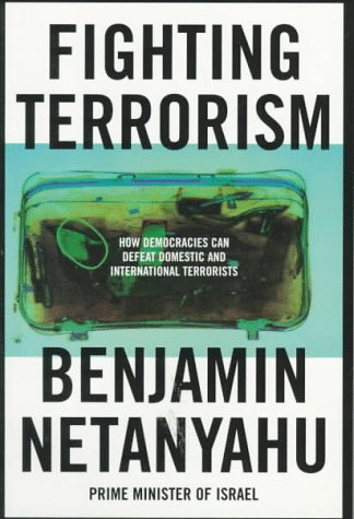 Fighting Terrorism How Democracies Can Defeat Domestic and International Terrorists  2001 edition cover