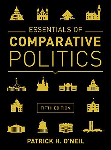 Essentials of Comparative Politics:   2015 9780393938975 Front Cover