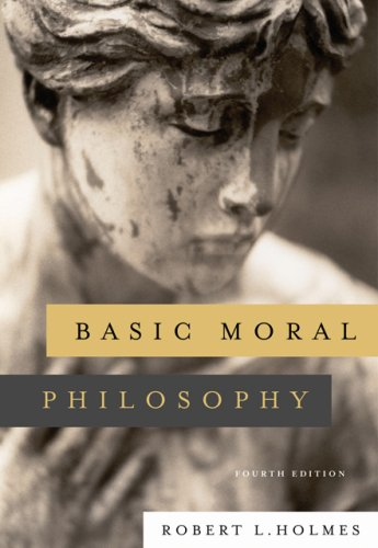 Basic Moral Philosophy  4th 2007 (Revised) edition cover