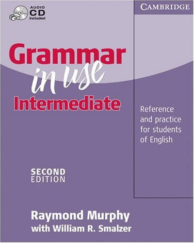 Grammar in Use Intermediate Without Answers Reference and Practice for Intermediate Students of English 2nd 2000 (Revised) edition cover