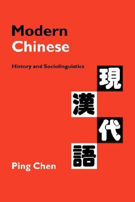 Modern Chinese History and Sociolinguistics  1999 9780521641975 Front Cover