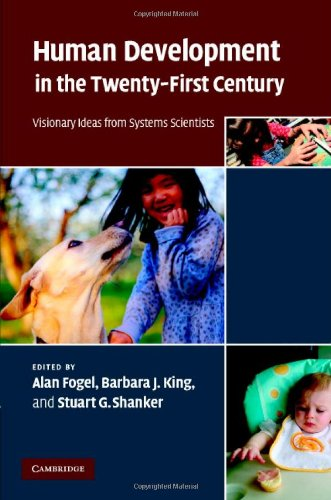 Human Development in the Twenty-First Century Visionary Ideas from Systems Scientists  2008 9780521881975 Front Cover
