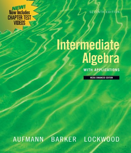 Intermediate Algebra with Applications  7th 2010 9780547197975 Front Cover