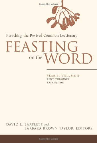 Feasting on the Word Lent Through Eastertide  2008 edition cover