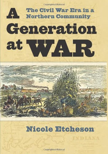 Generation at War The Civil War ERA in a Northern Community  2011 edition cover