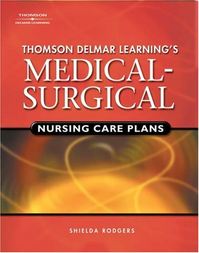 Medical-Surgical Nursing Care Plans   2008 edition cover