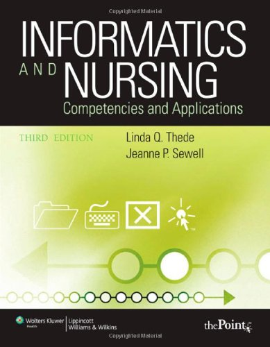 Informatics and Nursing Competencies and Applications 3rd 2009 (Revised) edition cover
