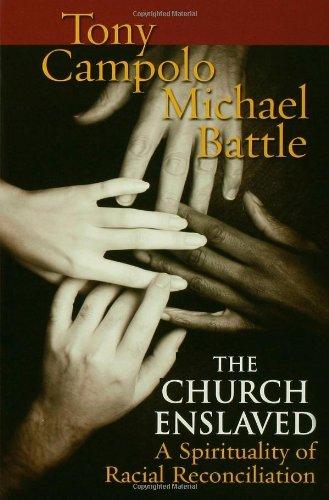 Church Enslaved A Spirituality for Racial Reconciliation  2005 edition cover