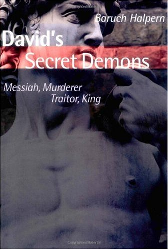 David's Secret Demons Messiah, Murderer, Traitor, King  2004 edition cover