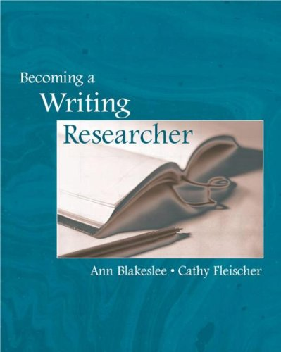 Becoming a Writing Researcher   2007 edition cover