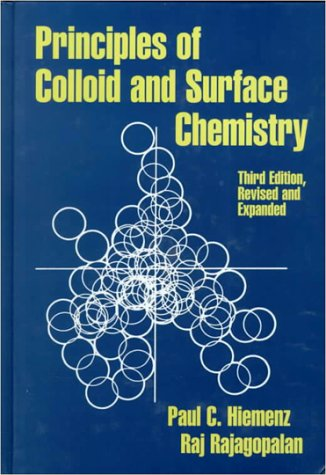 Principles of Colloid and Surface Chemistry  3rd 1997 (Revised) edition cover