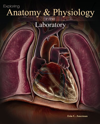 Exploring Anatomy and Physiology in the Laboratory   2010 edition cover