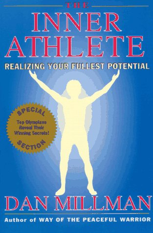 Inner Athlete : Realizing Your Fullest Potential 2nd (Revised) edition cover