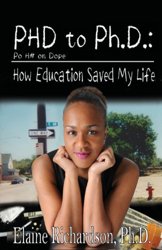 From Po H_ on Dope (PhHD) to Ph. D. How Education Saved My Life  2013 edition cover