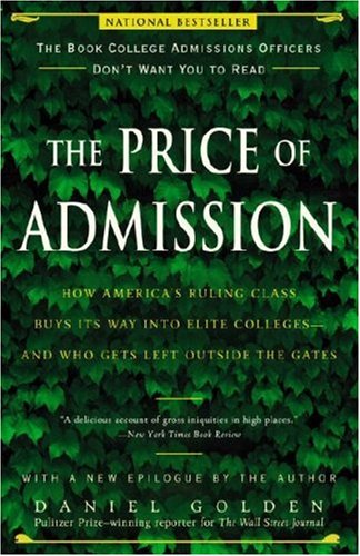Price of Admission How America's Ruling Class Buys Its Way into Elite Colleges - And Who Gets Left Outside the Gates  2007 edition cover