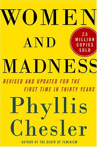 Women and Madness   2005 (Revised) 9781403968975 Front Cover