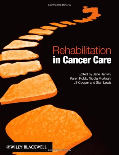 Rehabilitation in Cancer Care   2008 9781405159975 Front Cover