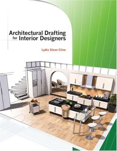 Architectural Drafting for Interior Designers   2008 edition cover
