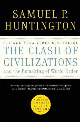 Clash of Civilizations and the Remaking of World Order   2011 9781451628975 Front Cover