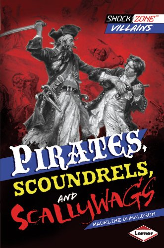 Pirates, Scoundrels, and Scallywags:   2013 edition cover
