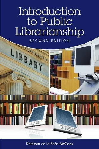 Introduction to Public Librarianship  2nd 2011 edition cover