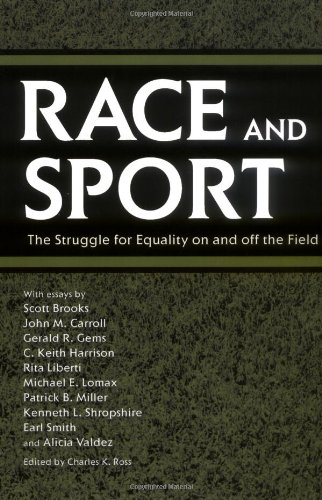 Race and Sport The Struggle for Equality on and off the Field  2005 9781578068975 Front Cover