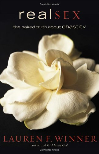 Real Sex The Naked Truth about Chastity Annotated edition cover
