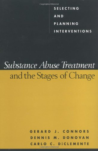 Substance Abuse Treatment and the Stages of Change Selecting and Planning Interventions  2001 edition cover