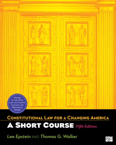 Constitutional Law for a Changing America A Short Course 5th 2012 (Revised) edition cover