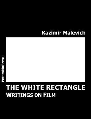 White Rectangle : Writings on Film  2003 9783980498975 Front Cover