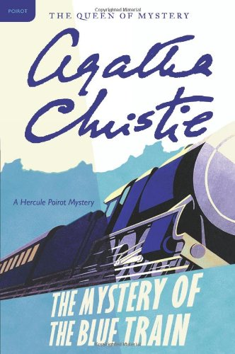 Mystery of the Blue Train A Hercule Poirot Mystery N/A edition cover