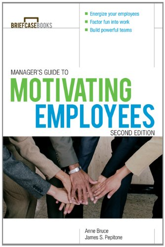 Manager's Guide to Motivating Employees  2nd 2012 (Revised) 9780071772976 Front Cover