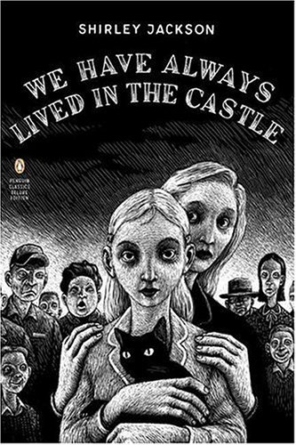We Have Always Lived in the Castle   2006 (Deluxe) 9780143039976 Front Cover