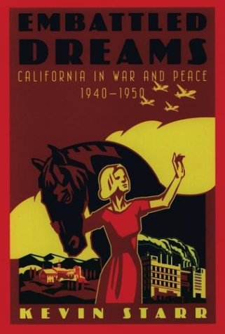 Embattled Dreams California in War and Peace, 1940-1950  2002 edition cover