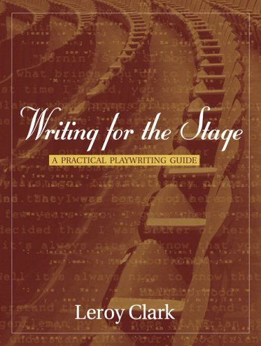 Writing for the Stage A Practical Playwriting Guide  2006 edition cover
