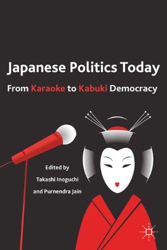 Japanese Politics Today From Karaoke to Kabuki Democracy  2011 edition cover
