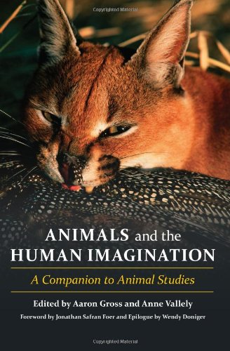 Animals and the Human Imagination A Companion to Animal Studies  2012 edition cover