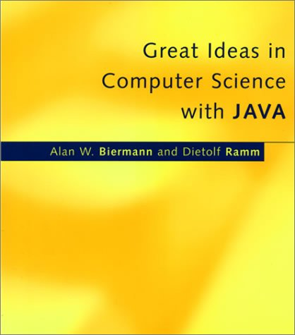 Great Ideas in Computer Science with Java   2001 9780262024976 Front Cover