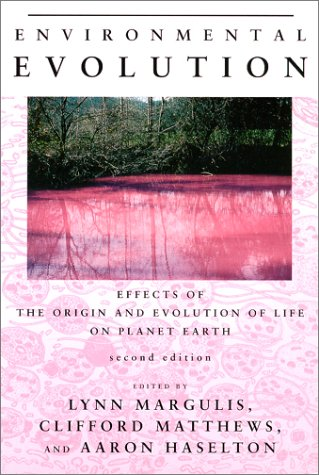 Environmental Evolution Effects of the Origin and Evolution of Life on Planet Earth 2nd 2000 edition cover