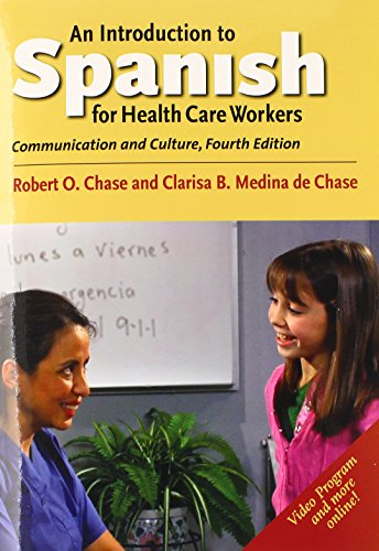 Introduction to Spanish for Health Care Workers Communication and Culture 4th edition cover