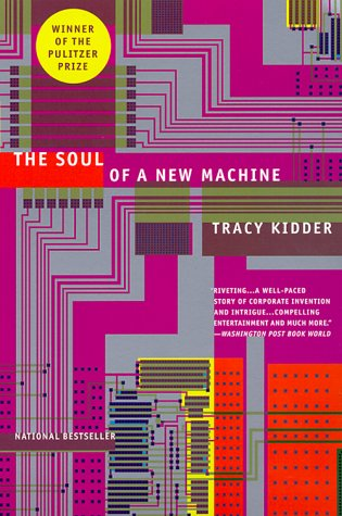 Soul of a New Machine   2000 9780316491976 Front Cover