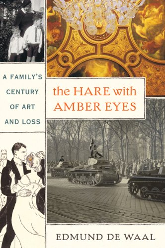 Hare with Amber Eyes A Family's Century of Art and Loss N/A edition cover