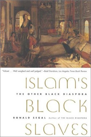 Islam's Black Slaves The Other Black Diaspora N/A edition cover