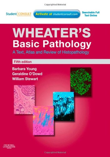 Basic Pathology A Text, Atlas and Review of Histopathology 5th 2009 edition cover