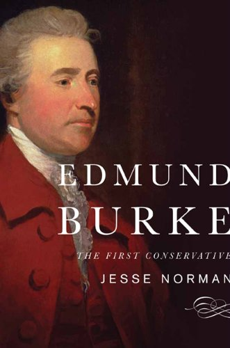 Edmund Burke The First Conservative  2013 edition cover