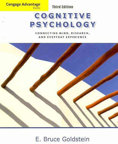 Cengage Advantage Books: Cognitive Psychology Connecting Mind, Research and Everyday Experience 3rd 2011 edition cover