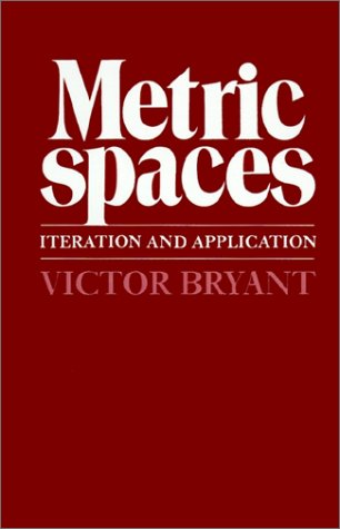 Metric Spaces Iteration and Application  1985 edition cover