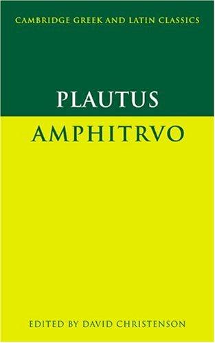Plautus Amphitruo  2000 9780521459976 Front Cover