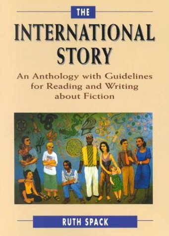 International Story An Anthology with Guidelines for Reading and Writing about Fiction N/A edition cover