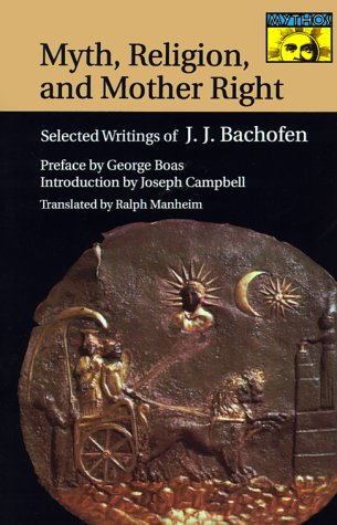 Myth, Religion, and Mother Right Selected Writings of Johann Jakob Bachofen  1967 edition cover